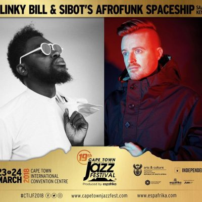 Blinky Bill Music & Sibot's Afrofunk Spaceship at Cape Town International Jazz Festival 2018